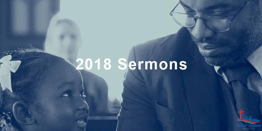 Sermons for 2018 have been uploaded here