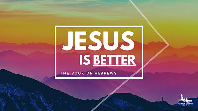 Christ Church Sandton - Sermon Series in the book of Hebrews
